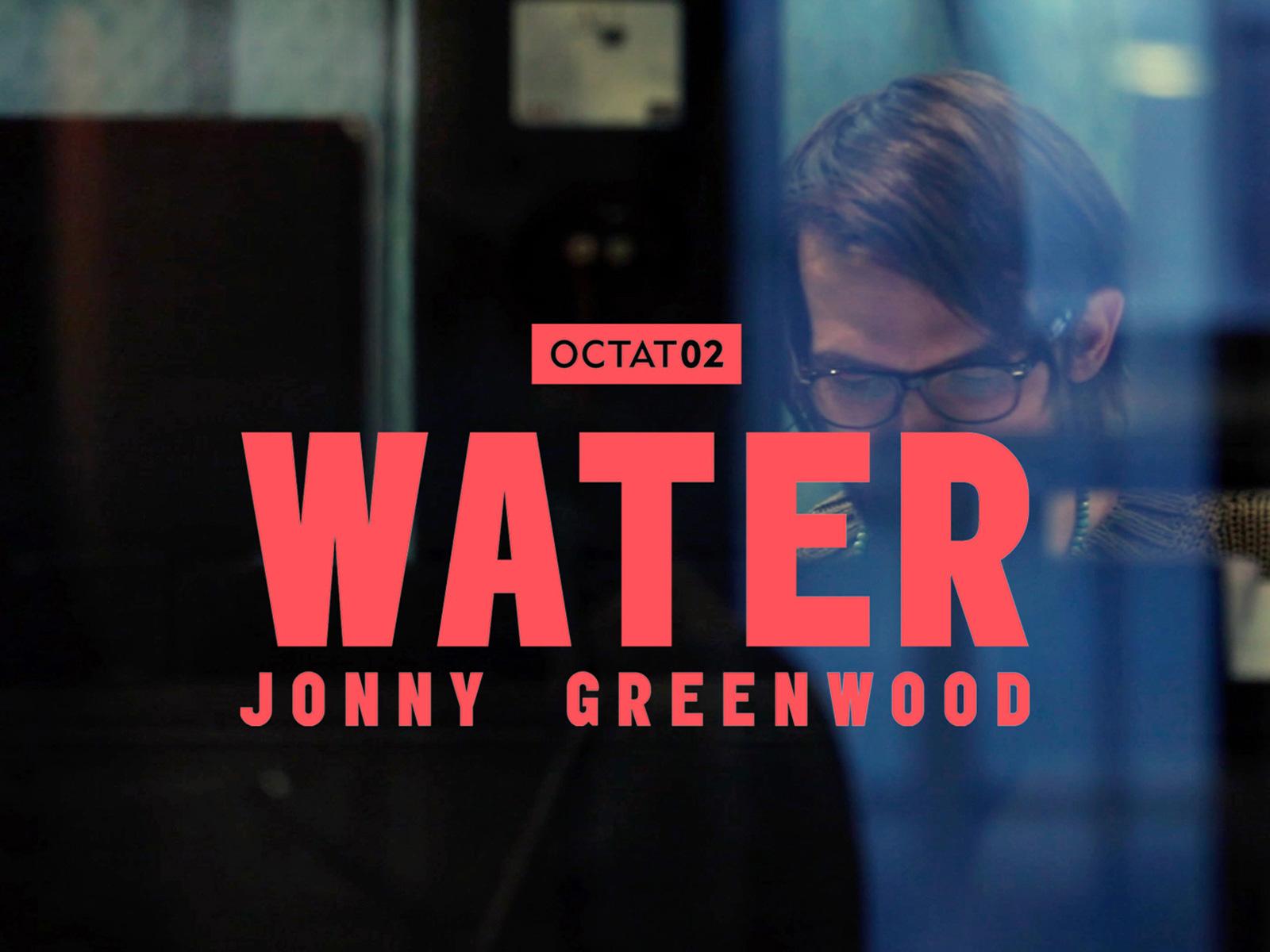 Octatonic / Jonny Greenwood